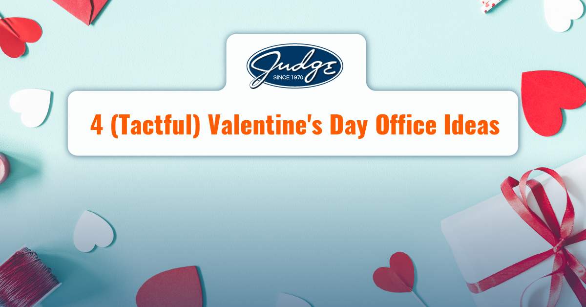 4 Tactful Valentine S Day Office Ideas